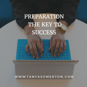 Preparation the key to success