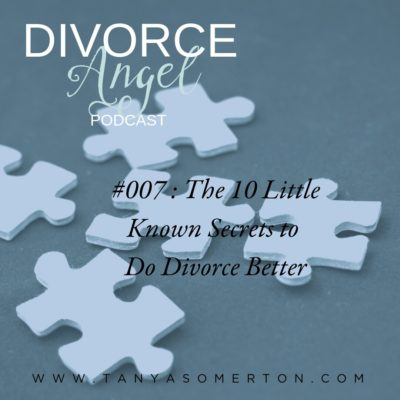 The 10 Little Known Secrets To Do Divorce Better