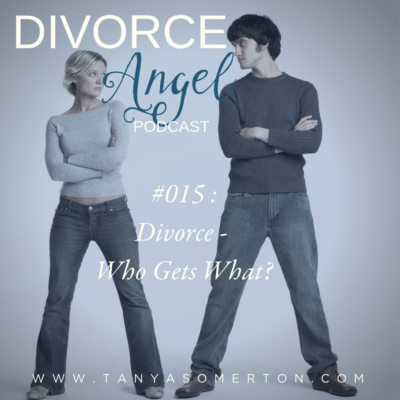 Divorce – Who Gets What?