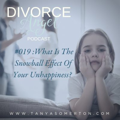 What is The Snowball Effect of Your Unhappiness?