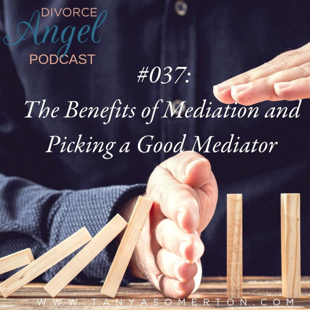 The Benefits of Mediation and Picking a Good Mediator
