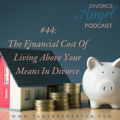 The Financial Cost Of Living Above Your Means In Divorce