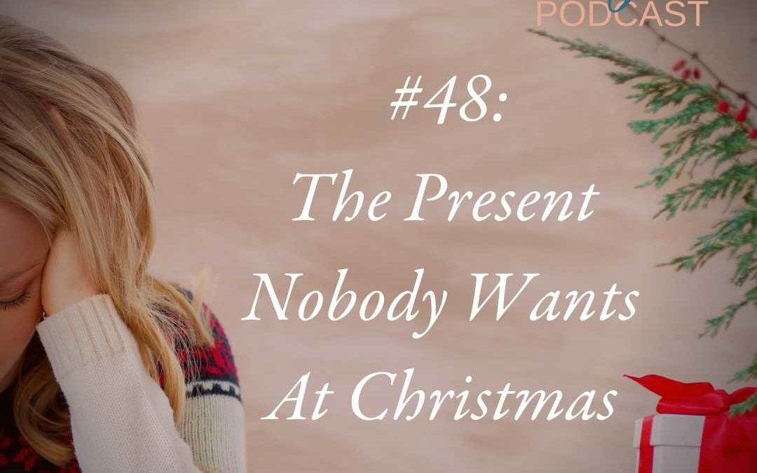 The Present Nobody Wants At Christmas