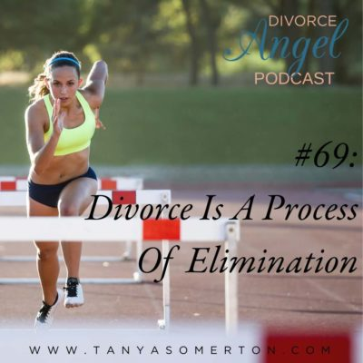 Divorce Is A Process Of Elimination