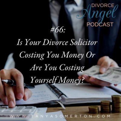 Is Your Divorce Solicitor Costing You Money Or Are You Costing Yourself Money?