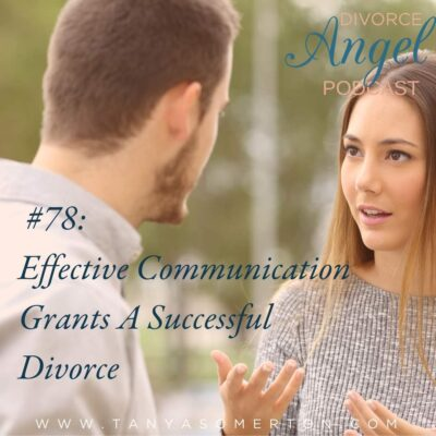 Effective Communication Grants A Successful Divorce