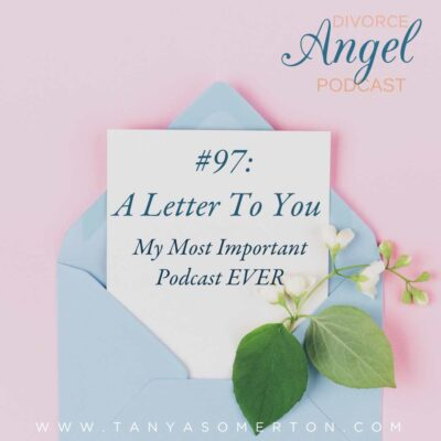 A Letter To You (My Most Important Podcast EVER)