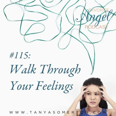 Walk Through Your Feelings