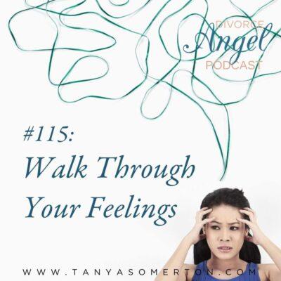 Walk Through Your Feelings